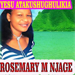 Rosemary M Njage 歌手頭像