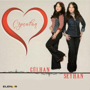 Gülhan & Seyhan 歌手頭像