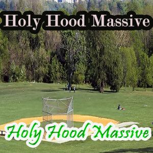 Holy Hood Massive 歌手頭像