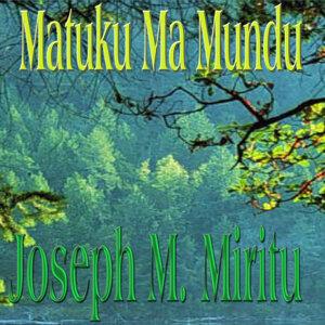 Joseph M. Miritu 歌手頭像