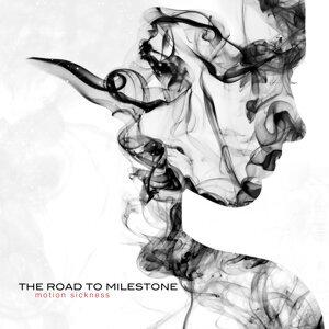 The Road To Milestone
