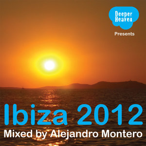 Ibiza 2012 - Mixed by Alejandro Montero 歌手頭像