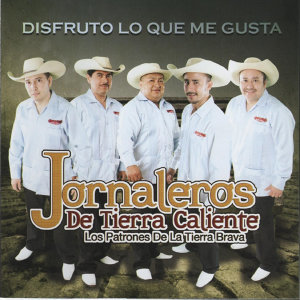 Jornaleros de Tierra Caliente 歌手頭像