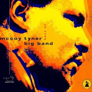 McCoy Tyner Big Band 歌手頭像