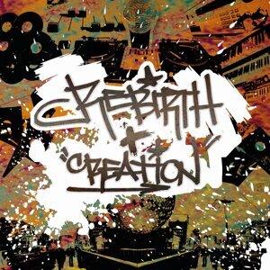 RE:BIRTH + CREATION 歌手頭像