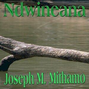 Joseph M. Mithamo 歌手頭像