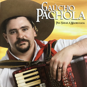 Gaúcho Pachola 歌手頭像