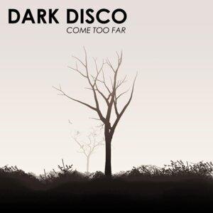 Dark Disco 歌手頭像