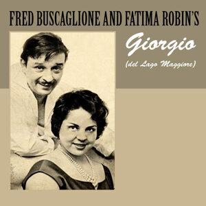 Fred Buscaglione and Fatima Robin's 歌手頭像