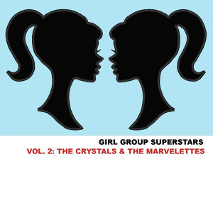 The Crystals & The Marvelettes 歌手頭像