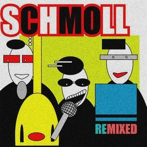 Schmoll 歌手頭像