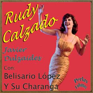 Rudy Calzado, Belisaro López Y Su Charanga, Javier Dulzaides 歌手頭像