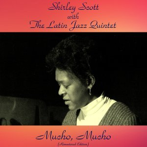 Shirley Scott with The Latin Jazz Quintet