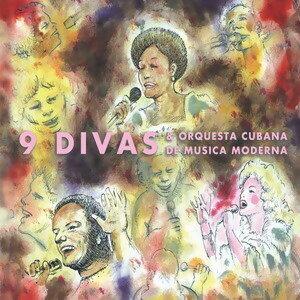9 Divas & Orquesta Cubana de musica moderna 歌手頭像