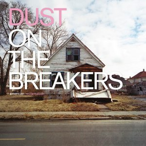 Dust on the Breakers 歌手頭像