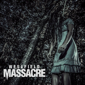 Westfield Massacre 歌手頭像