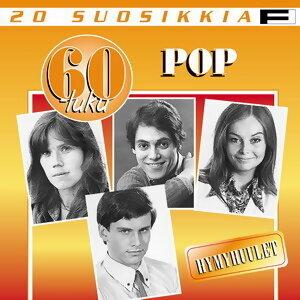 20 Suosikkia / 60-luku / Pop / Hymyhuulet 歌手頭像