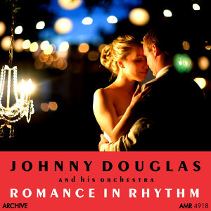 Johnny Douglas and his Orchestra