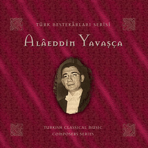 Alaeddin Yavaşca 歌手頭像
