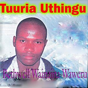 Bethwell Wainaina Waweru 歌手頭像