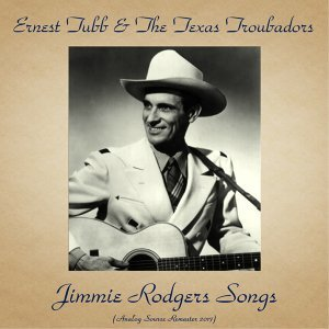 Ernest Tubb & The Texas Troubadors 歌手頭像