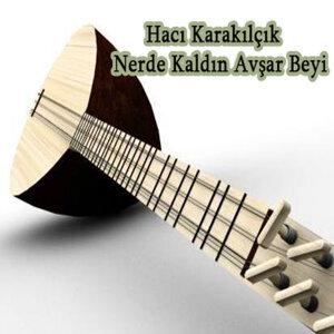 Hacı Karakılçık 歌手頭像