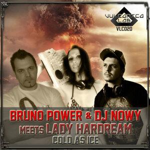 Bruno Power, DJ Nowy, Lady Hardream 歌手頭像
