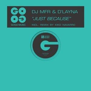 DJ MFR, D'Layna 歌手頭像