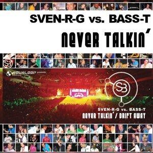 Sven-R-G, Bass-T