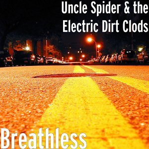 Uncle Spider & the Electric Dirt Clods 歌手頭像