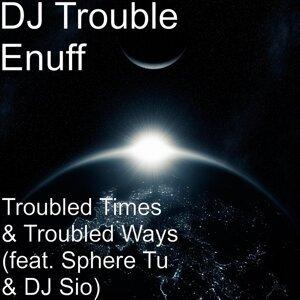 DJ Trouble Enuff 歌手頭像
