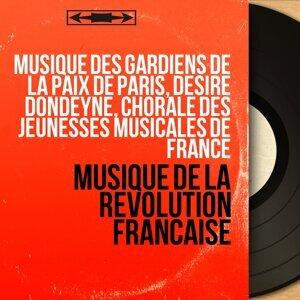 Musique des gardiens de la paix de Paris, Désiré Dondeyne, Chorale des Jeunesses musicales de France 歌手頭像
