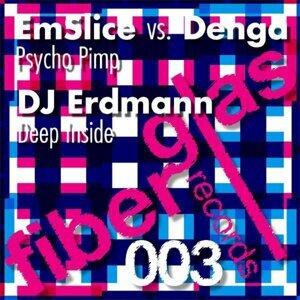 Em Slice, Denga DJ Erdmann 歌手頭像