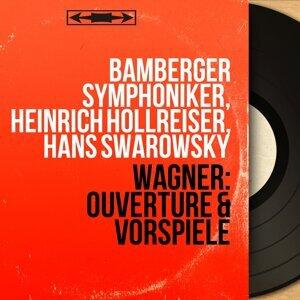 Bamberger Symphoniker, Heinrich Hollreiser, Hans Swarowsky 歌手頭像