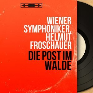 Wiener Symphoniker, Helmut Froschauer 歌手頭像