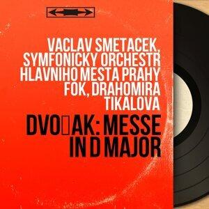 Václav Smetáček, Symfonický orchestr hlavního mesta Prahy FOK, Drahomíra Tikalová 歌手頭像