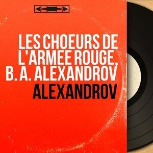 Les Choeurs de l'Armée Rouge, B. A. Alexandrov 歌手頭像
