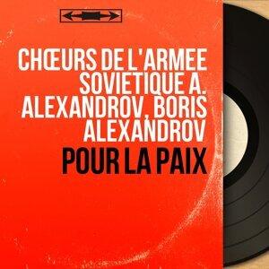 Chœurs de l'Armée Soviétique A. Alexandrov, Boris Alexandrov 歌手頭像