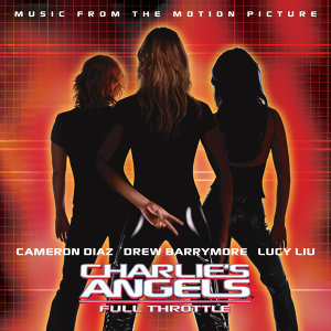 Charlie's Angels: Full Throttle (Music From the Motion Picture) 歌手頭像