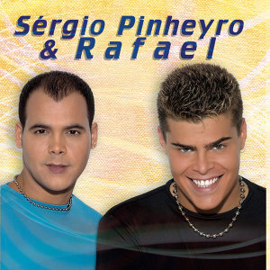 Sergio Pinheiro & Rafael 歌手頭像