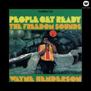 The Freedom Sounds Featuring Wayne Henderson 歌手頭像