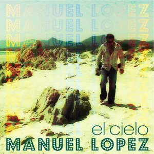 Manuel Lopez 歌手頭像