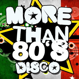 More Than 80's Disco 歌手頭像