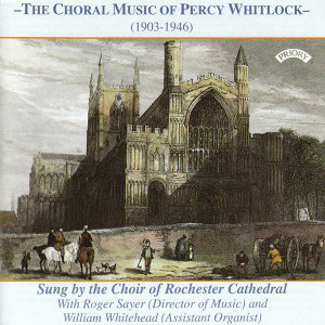 The Choir of Rochester Cathedral|Roger Sayer|William Whitehead 歌手頭像
