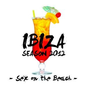 Ibiza Season 2012 (Sex on the Beach) 歌手頭像