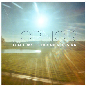Tom Liwa & Florian Glässing 歌手頭像