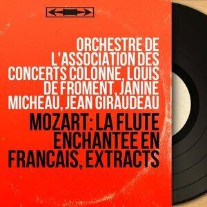 Orchestre de l'Association des Concerts Colonne, Louis de Froment, Janine Micheau, Jean Giraudeau 歌手頭像