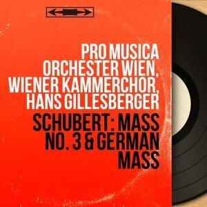 Pro Musica Orchester Wien, Wiener Kammerchor, Hans Gillesberger 歌手頭像