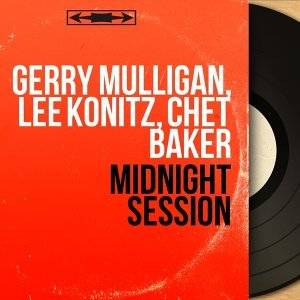 Gerry Mulligan, Lee Konitz, Chet Baker 歌手頭像