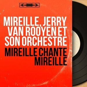 Mireille, Jerry Van Rooyen et son orchestre 歌手頭像